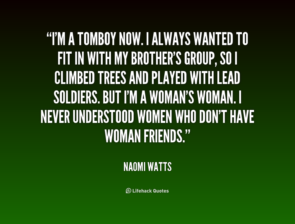 tomboy quotes for girls quotesgram
