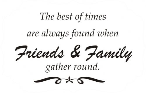 quotes about gathering with friends quotesgram