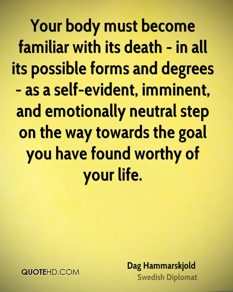 Its A Good Day To Die Quote: Dag Hammarskjold Quotes. QuotesGram