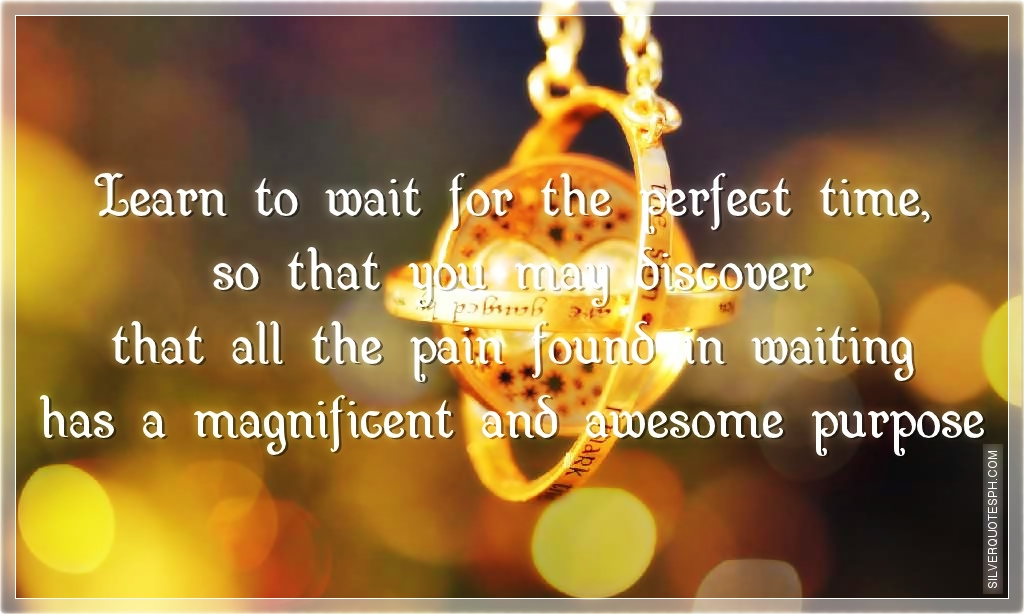 perfect timing friend quotes quotesgram