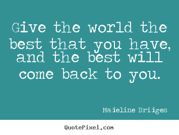 I Am Best In The World Quotes Best Quotes In ...