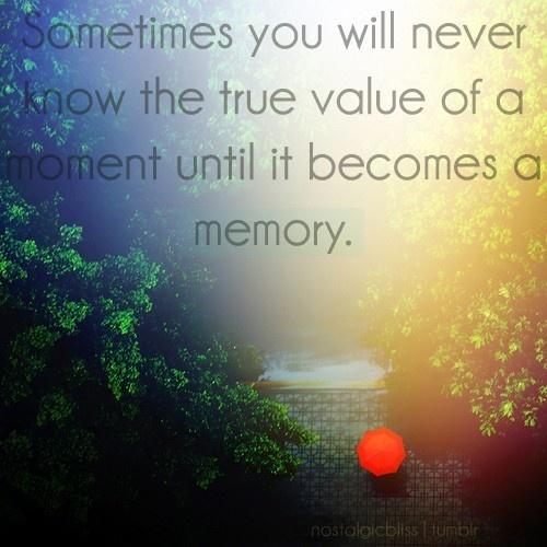 Remember Memories Quotes: Quotes To Remember Memories. QuotesGram