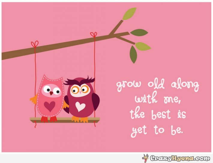 Getting Old Together Quotes: Quotes Growing Old Together. QuotesGram