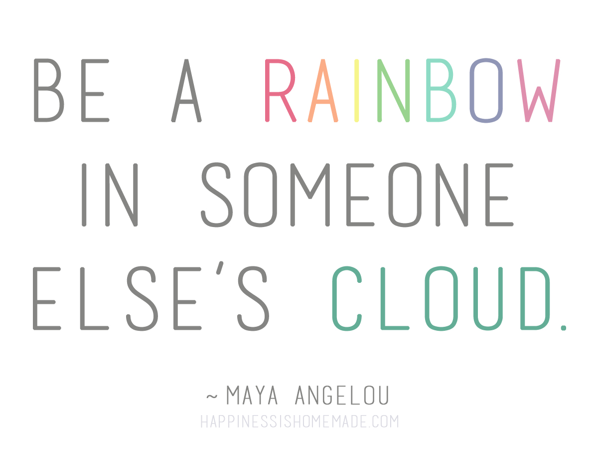 1228732257 Maya Angelou Rainbow Quote
