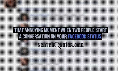 Funny Quotes Annoying Men. QuotesGram