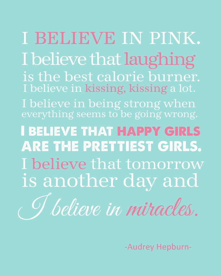 I Believe Quotes And Sayings Quotesgram: I Believe In Pink Audrey Hepburn Fashion Quotes. QuotesGram