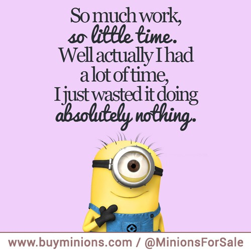 Minion Work Quotes: Positive Work Quotes Funny Minion. QuotesGram