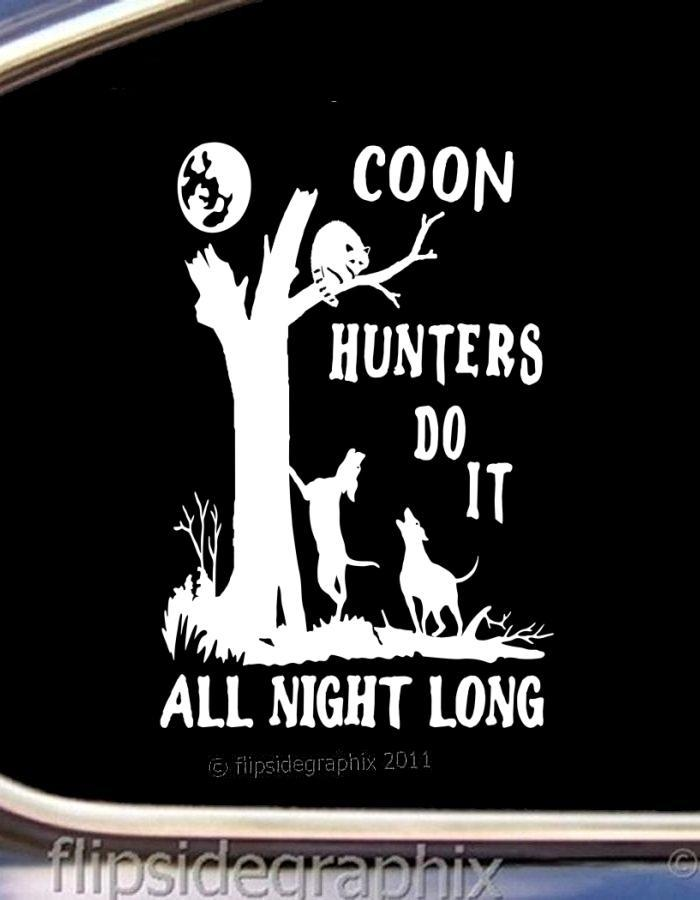 Coon Hunting Quotes Quotesgram