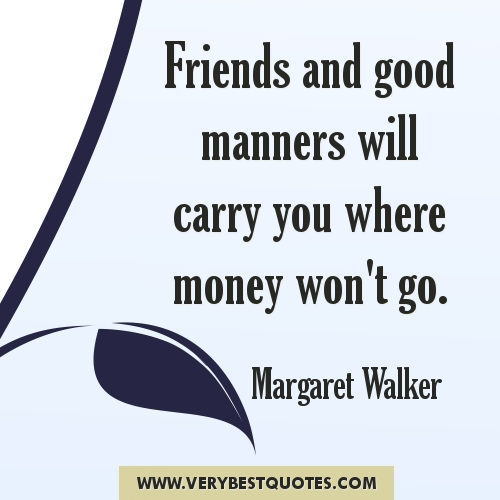 Money And Friends Quotes: Positive Quotes About Friendship. QuotesGram