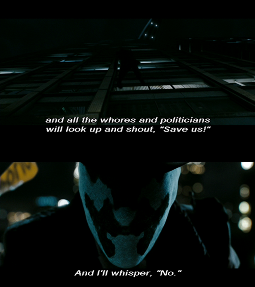 Quotes whisper rorschach watchmen no ill Watchmen Quotes