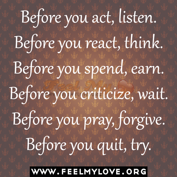 Think Before You Say Something Quotes: Think Before You React Quotes. QuotesGram