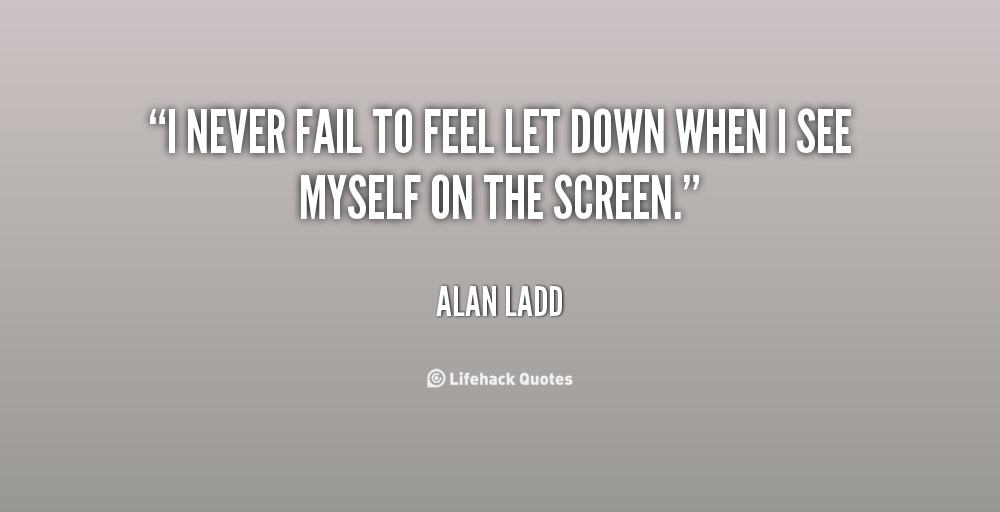 Feeling Let Down Quotes. QuotesGram