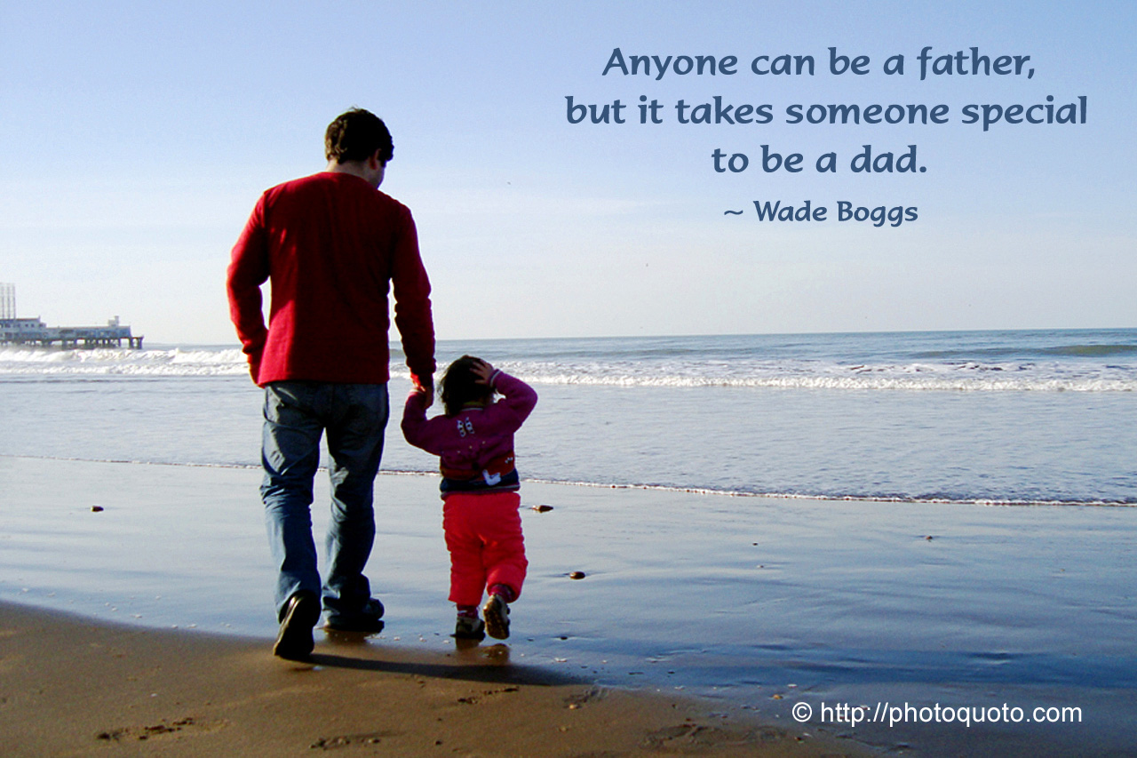 Being A Father Quotes Single. QuotesGram