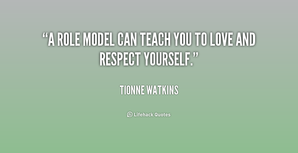 Inspirational Quotes About Role Models. QuotesGram Role Model Quotes