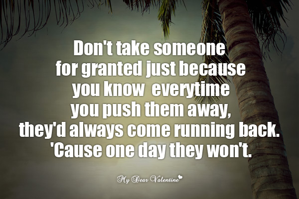 Dont Take For Granted Love Quotes. QuotesGram