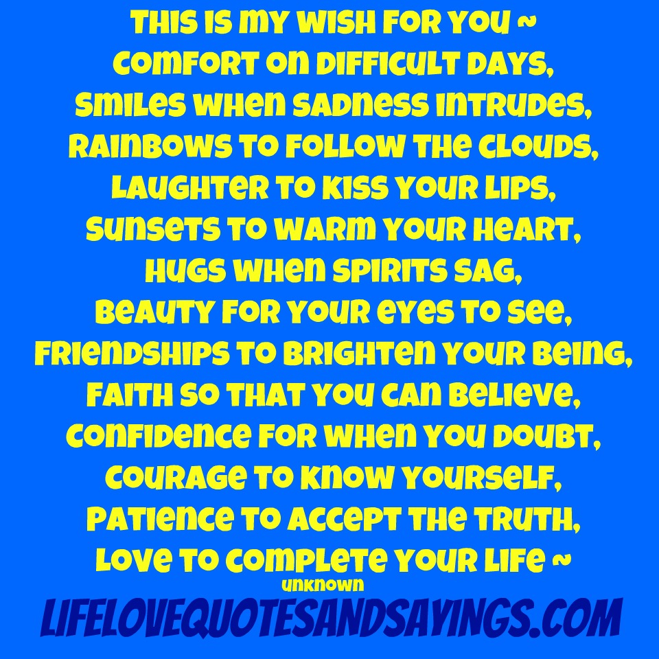 Quotes And Sayings: My Wish For You Quotes And Sayings. QuotesGram