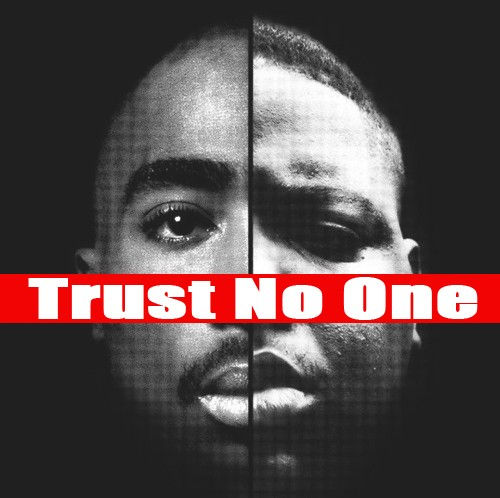 Tupac Trust No One Quotes. QuotesGram