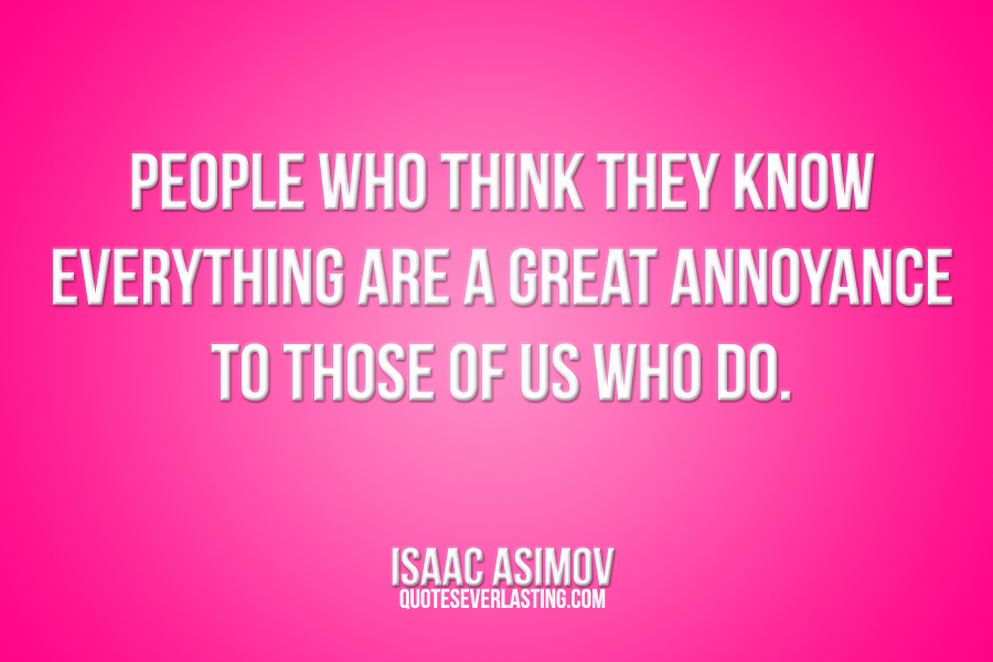 Famous Quotes About Annoying People. QuotesGram