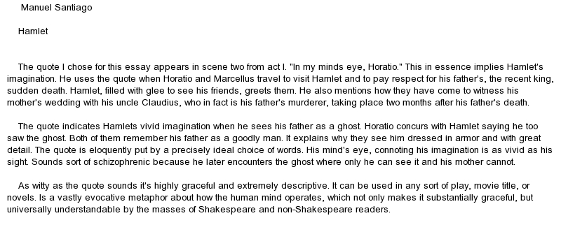 hamlet important quotes essay Important brief characters - the ghost in hamlet essaysin literature, some great effects can be caused in the work by characters who appear infrequently if at all.