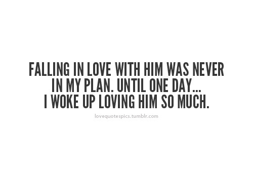 Quotes About Being In Love With Him. QuotesGram