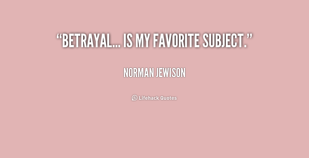 Funny Pictures Gallery Betrayal Quotes Betray Quotes: Movie Quotes About Betrayal. QuotesGram