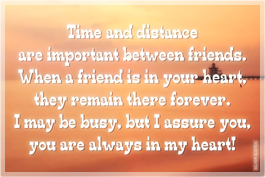 Distance friendship quotes about long 35 Quotes