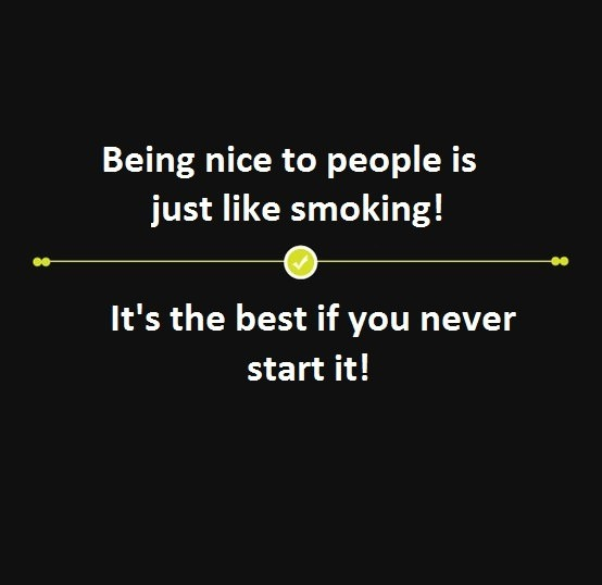 Quotes About Being Too Nice: Quotes About Being Nice To People. QuotesGram