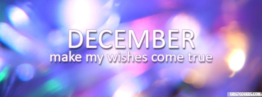 Wishes Come True Quotes. QuotesGramHello December Make My Wishes Come True