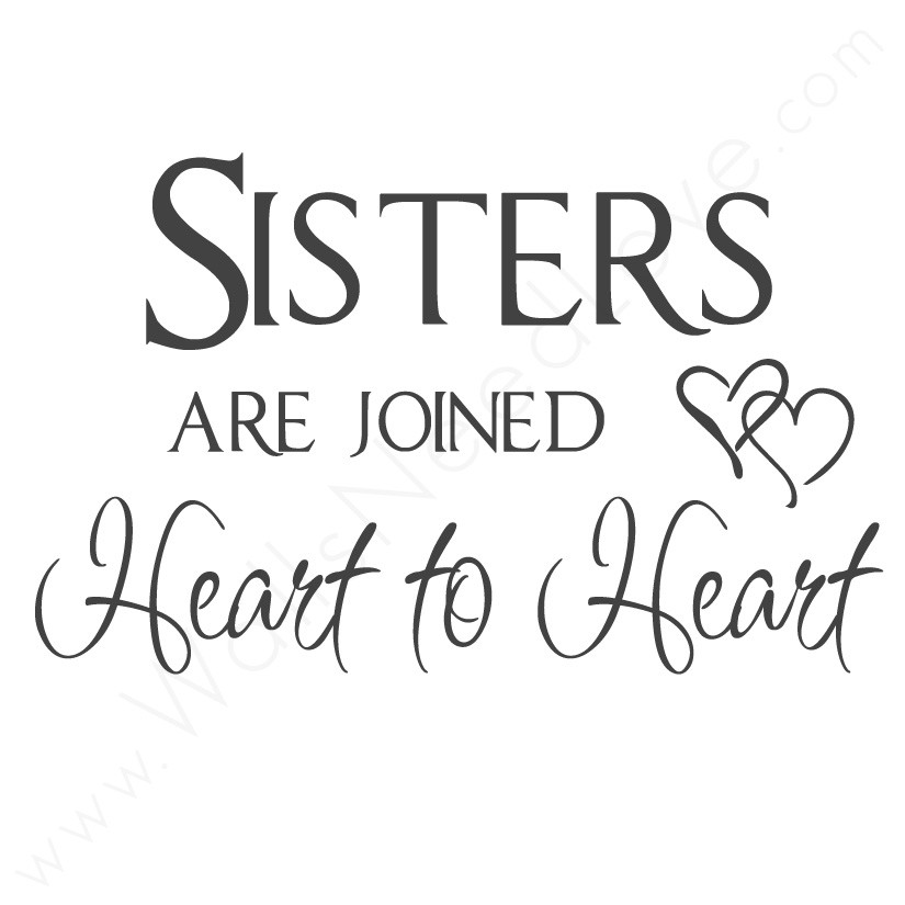 Top 100 Sister Quotes And Funny Sayings With Images: Sister By Heart Quotes. QuotesGram