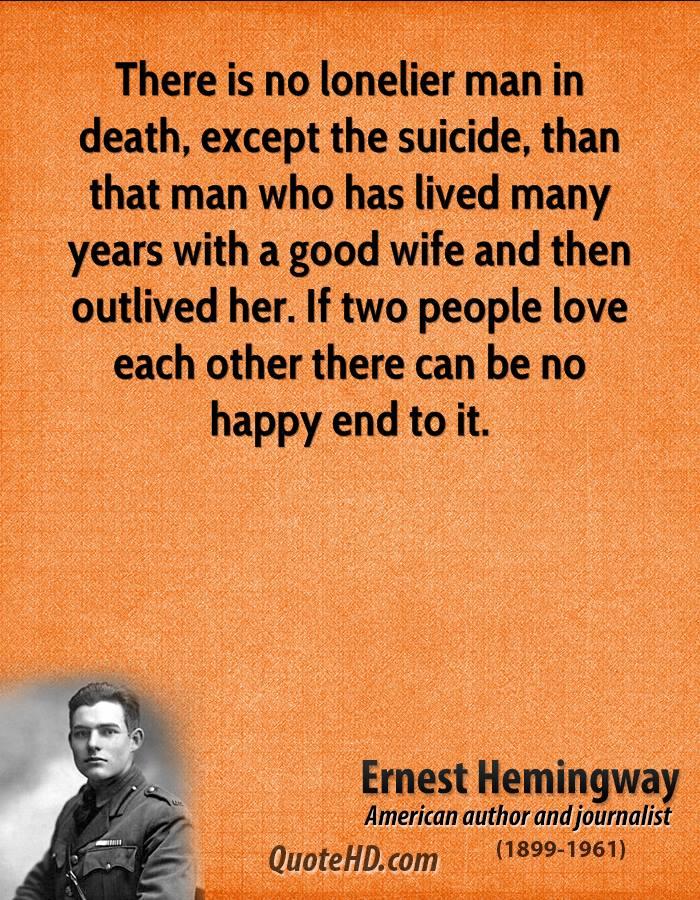 Suicide Death Quotes: Hemingway Quotes About Death. QuotesGram