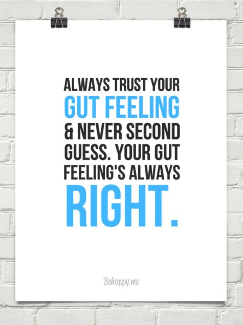 Trust Your Gut Feeling Quotes. QuotesGram