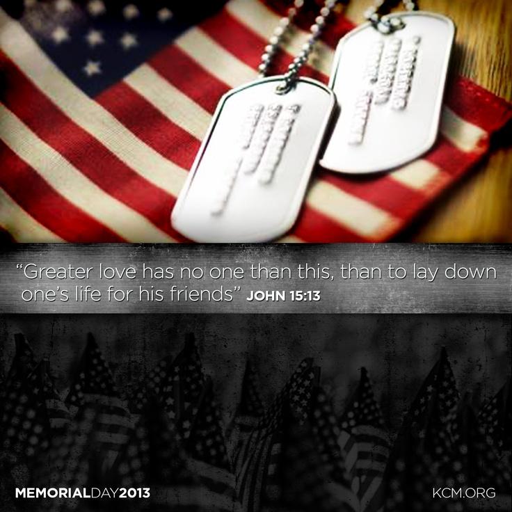 Memorial Day Bible Quotes: Memorial Day Bible Quotes. QuotesGram