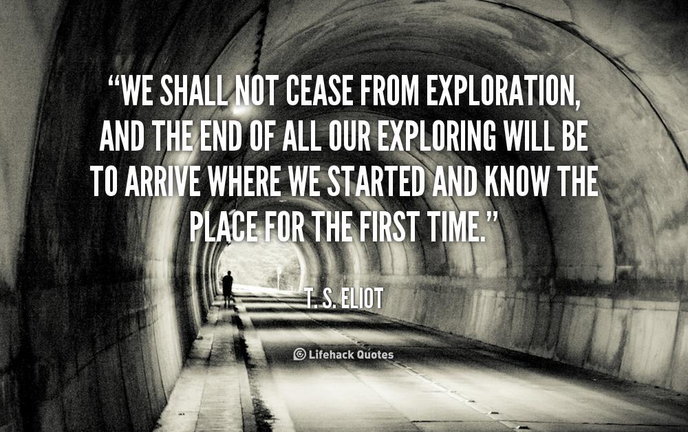 Quotes About European Exploration Quotesgram: Ts Eliot Quotes About Nature. QuotesGram