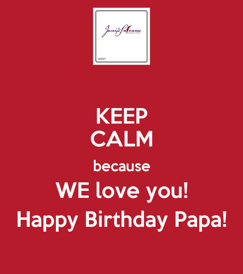 quotes we love our papa quotesgram
