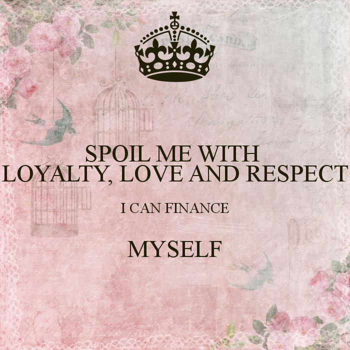 love loyalty respect quotes quotesgram