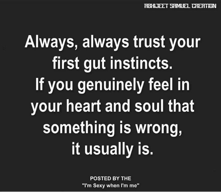 Feeling relationships your gut trusting in Why you