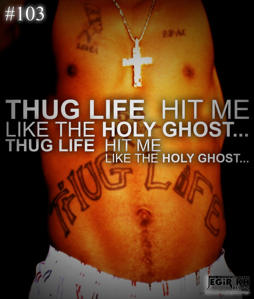 Thug Life Quotes And Sayings Quotesgram