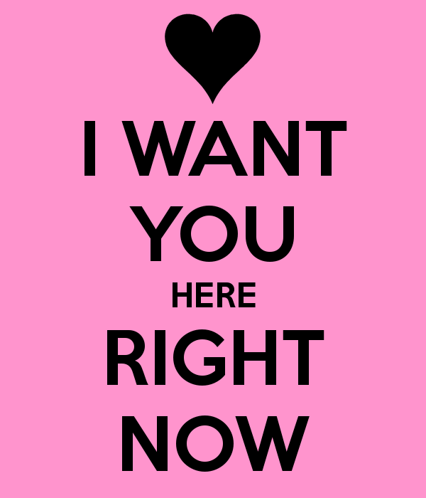 I Want To Cuddle With You Quotes: I Want You Right Now Quotes. QuotesGram