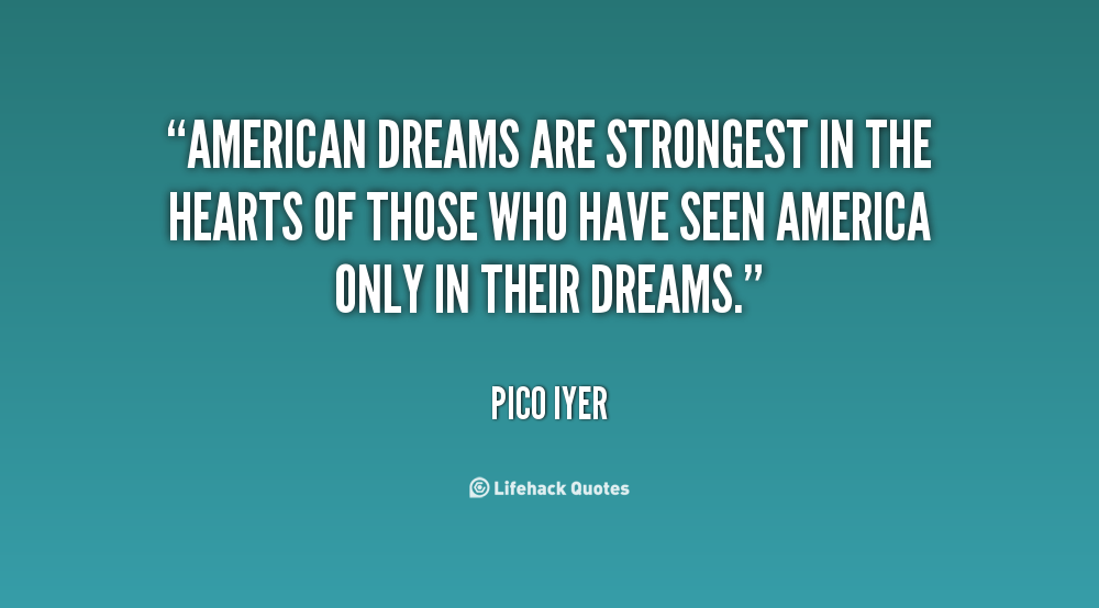 their guide to your american dream The american dream is in her book spreading the american dream: american economic and cultural find out what information you need to guide your post-work.
