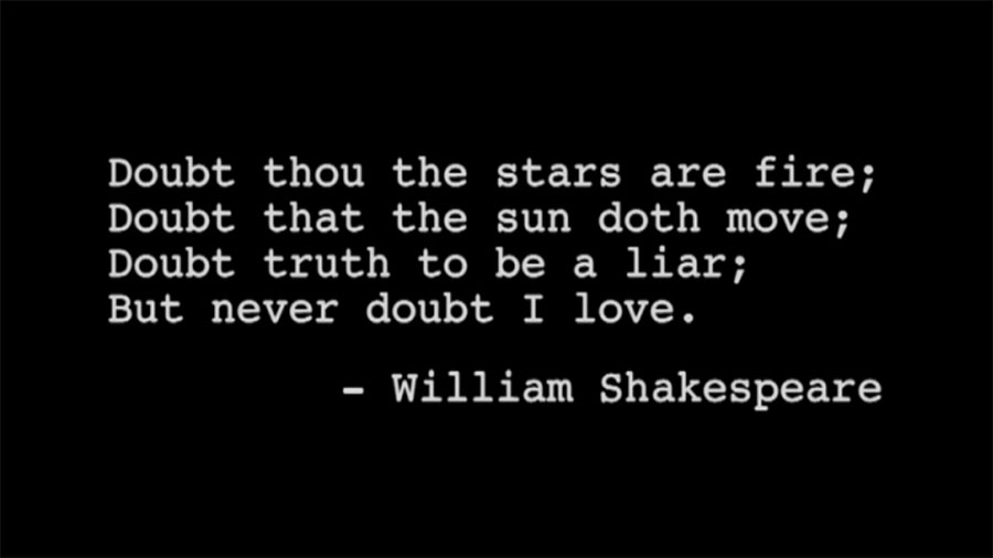 shakespeares love quotes 2016-9-1 william shakespeare died (maybe) on his 52nd  spies/informers looked for people like the shakespeares who still held onto the old  he found love with anne.