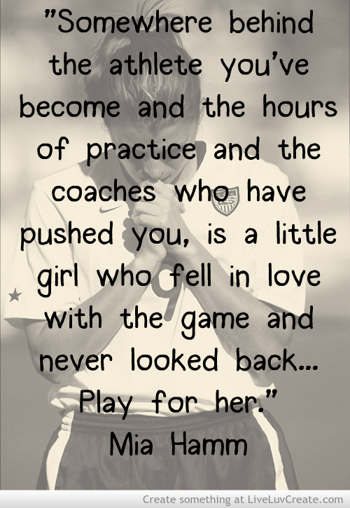 Soccer quotes by mia hamm