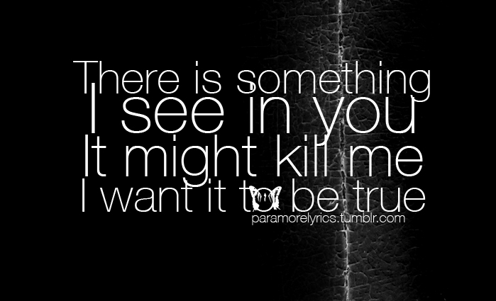 Paramore Lyric Quotes. QuotesGram Paramore Song Quotes