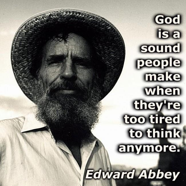 Quotes About Anger And Rage: Famous Edward Abbey Quotes. QuotesGram