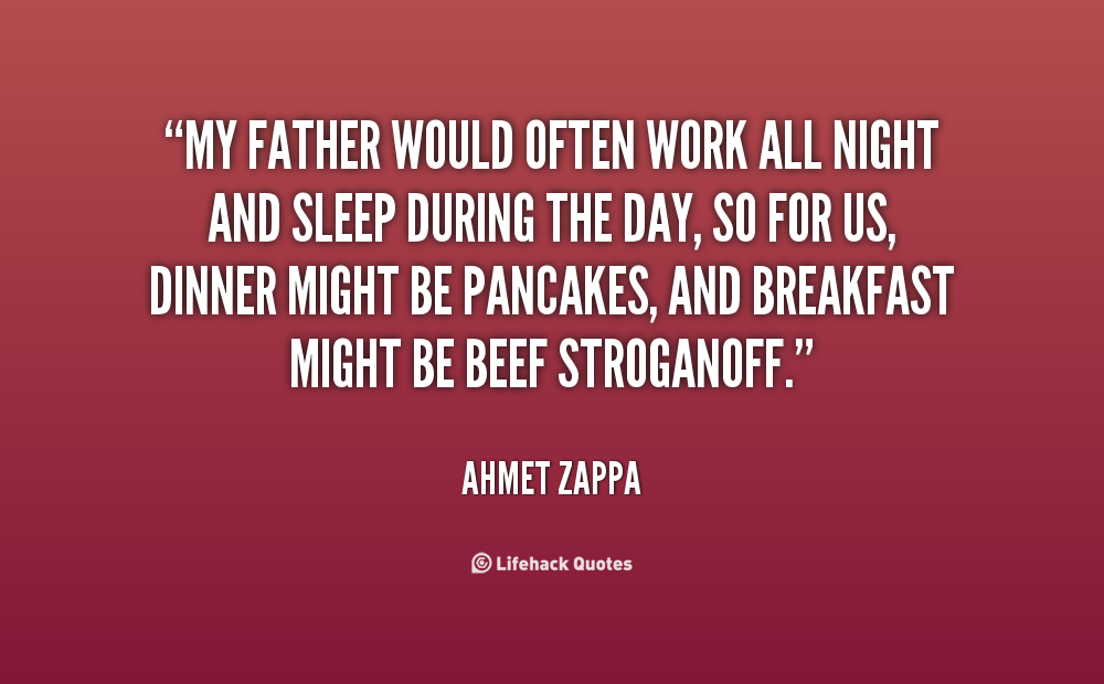 Good Night Quotes For Father: Father Night Quotes. QuotesGram