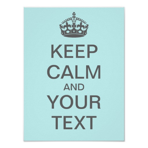 Create Your Own Quotes On Pictures: Make Your Own Keep Calm Quotes. QuotesGram