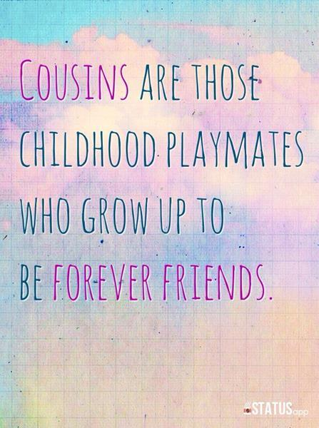 Inspirational Quotes For Cousins. QuotesGram