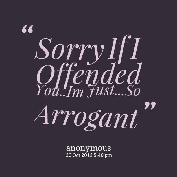 i hate arrogant people quotes - photo #20