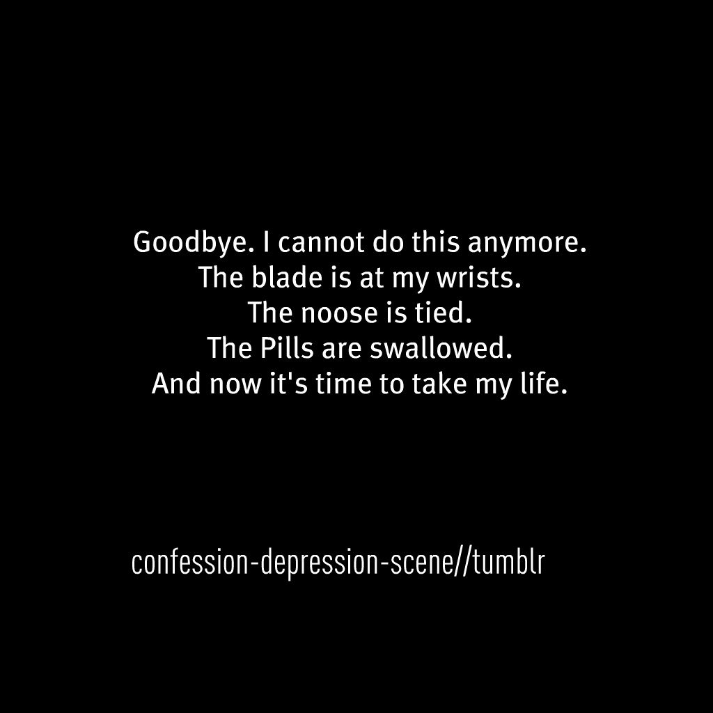 Sad Quotes About Depression: Suicide Goodbye Quotes. QuotesGram