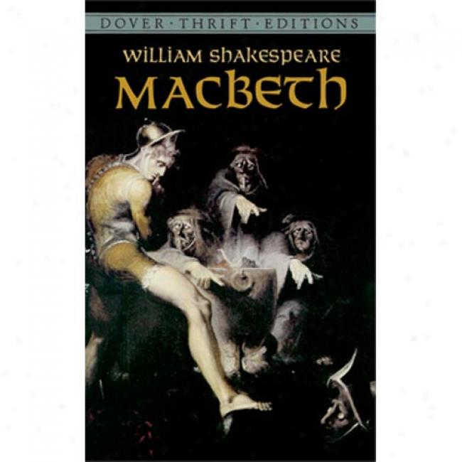 the power of ambition in macbeth by william shakespeare The undeniable power of unbridled ambition and its ramifications are extensively portrayed within william shakespeare's tragedy macbeth within this play, ambition is portrayed as a corrupting and unquenchable force through the main concepts of mental imbalance, supernatural behaviors  and betrayal.
