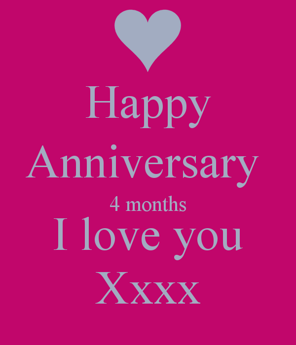 Four Year Wedding Anniversary Quotes Quotesgram: 4 Month Anniversary Quotes. QuotesGram